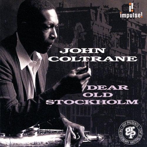 Dear Old Stockholm by John Coltrane