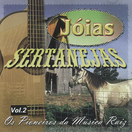 Jóias Sertanejas, Vol. 2 de Various Artists