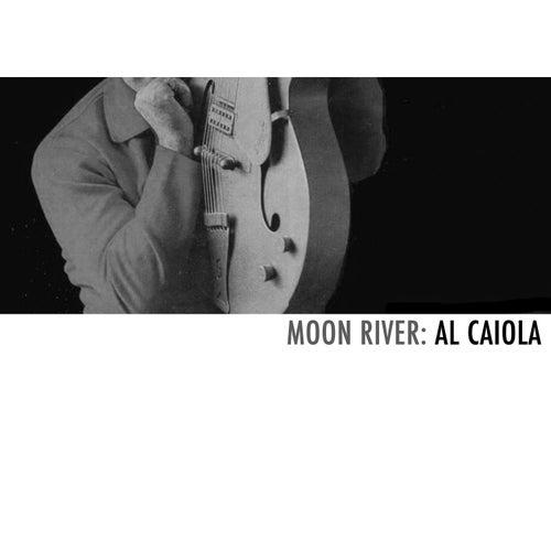 Moon River: Al Caiola by Al Caiola