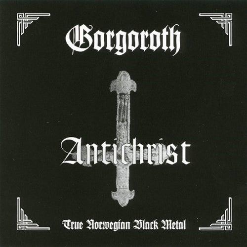 Antichrist by Gorgoroth