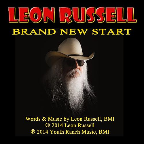 Brand New Start by Leon Russell