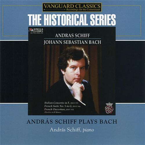 Andras Schiff Plays Bach by Andras Schiff