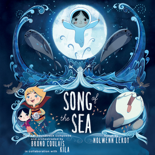 Song Of The Sea (Original Motion Picture Soundtrack) by Various Artists