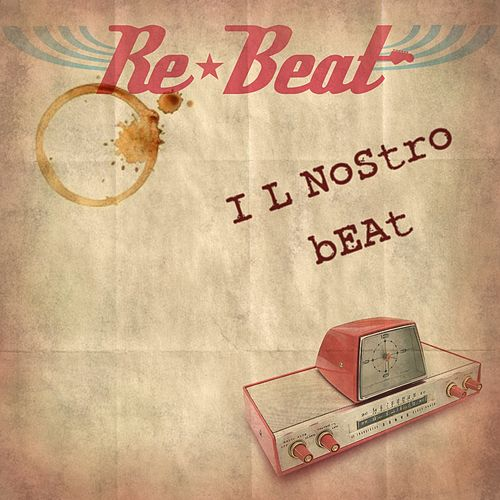 Il nostro beat by Rebeat