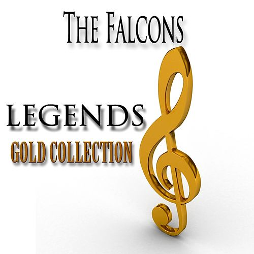 Legends Gold Collection (Remastered) von The Falcons (Soul)