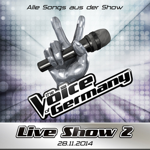 28.11. - Alle Songs aus Liveshow #2 von The Voice Of Germany