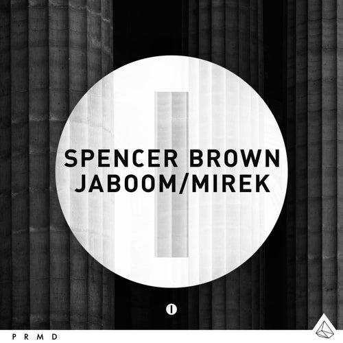 Jaboom / Mirek by Spencer Brown