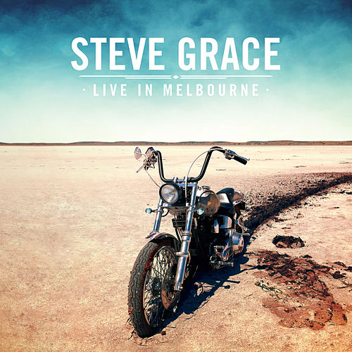 Live in Melbourne by Steve Grace