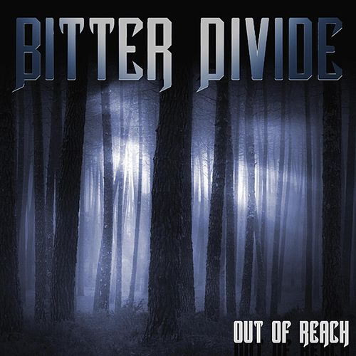 Out of Reach by Bitter Divide