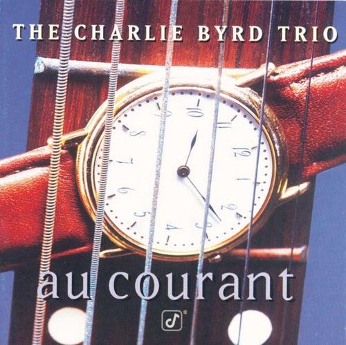 Au Courant von Charlie Byrd