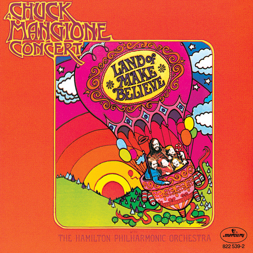 Land Of Make Believe by Chuck Mangione