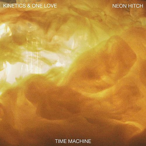 Time Machine (feat. Neon Hitch) by The Kinetics