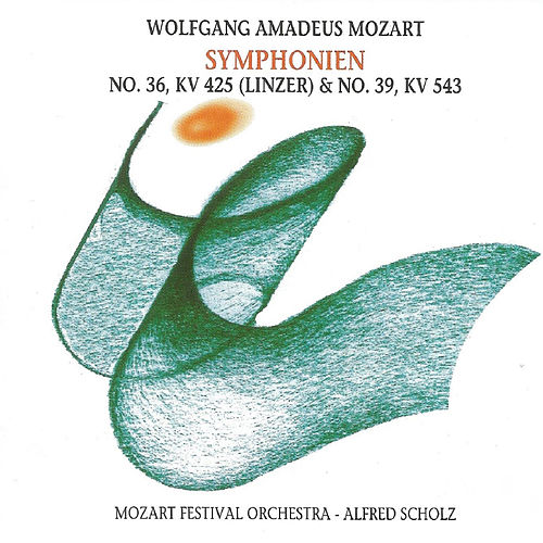 Wolfgang Amadeus Mozart - Symphonien No. 36, No. 39 by Mozart Festival Orchestra