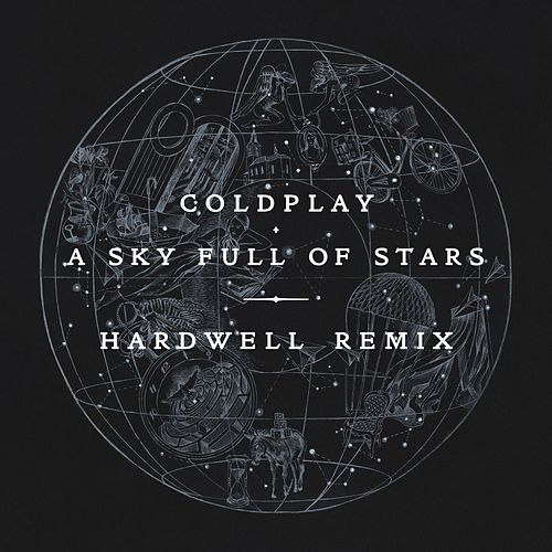 A Sky Full Of Stars (Hardwell Remix) de Coldplay