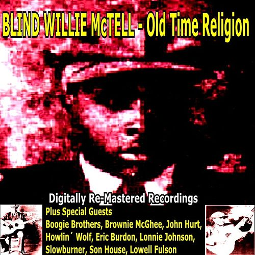 Blind Willie Mctell Plus Special Guests: Old Time Religion de Various Artists