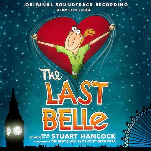 The Last Belle (Original Soundtrack Recording) by Stuart Hancock