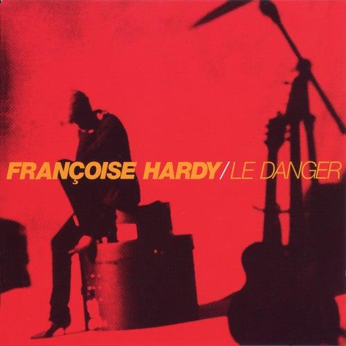 Le Danger de Francoise Hardy