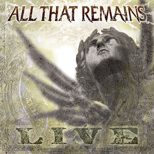 All That Remains (Live) fra All That Remains