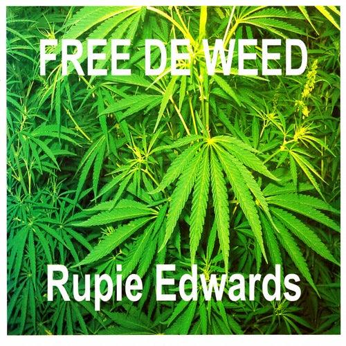 Free De Weed de Rupie Edwards