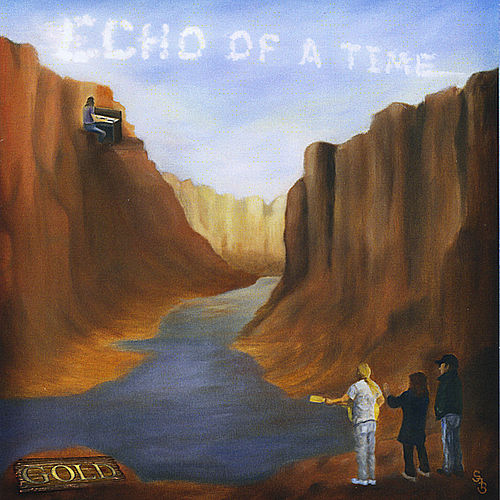Echo of a Time by Gold