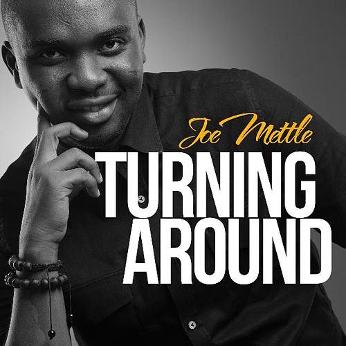 Turning Around by Joe Mettle