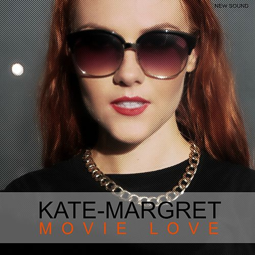 Movie Love. New Sound van Kate-Margret