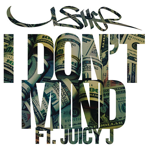 I Don't Mind by Usher