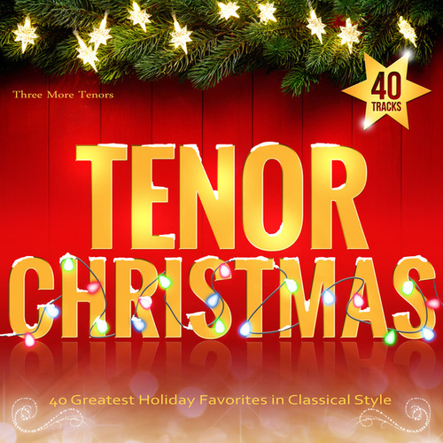 Tenor Christmas by Various Artists