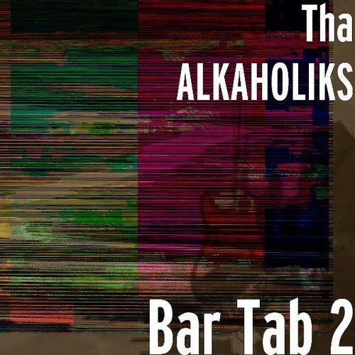Bar Tab 2 de Tha Alkaholiks