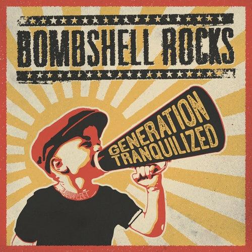 Generation Tranquilized de Bombshell Rocks