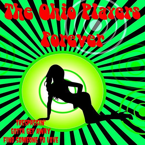 The Ohio Players Forever de Ohio Players