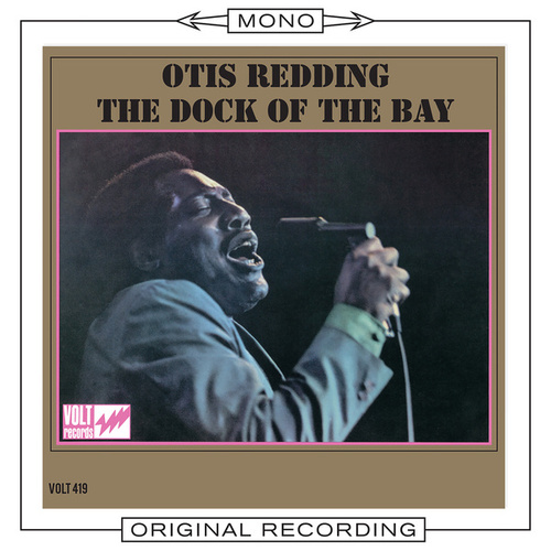 The Dock Of The Bay (Mono) by Otis Redding
