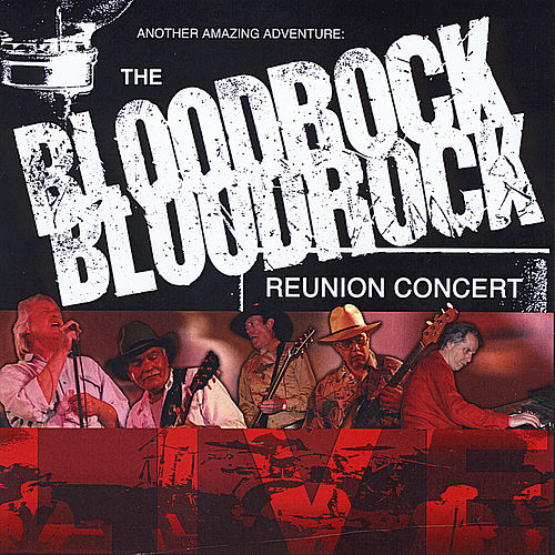 The Bloodrock Reunion Concert by Bloodrock