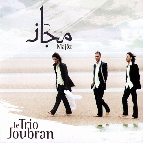 Majâz de Le Trio Joubran