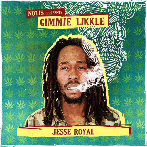Gimmie Likkle - Single von Jesse Royal