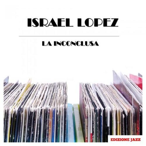 La Inconclusa de Israel 'Cachao' Lopez