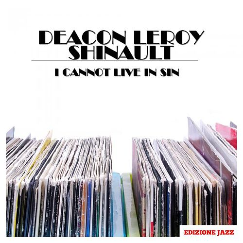 I Cannot Live In Sin von Various Artists
