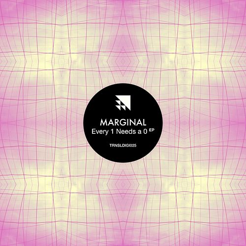 Every 1 Needs A 0 - Single by Marginal