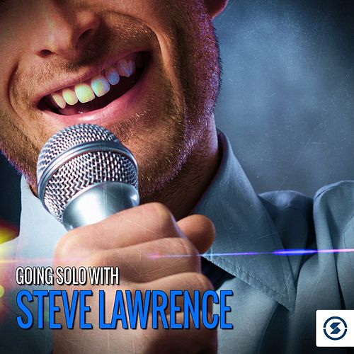 Going Solo with Steve Lawrence de Various Artists
