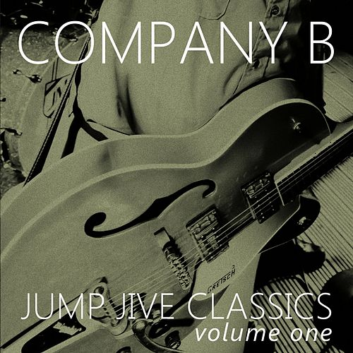 Jump Jive Classics, Vol. 1 von Company B