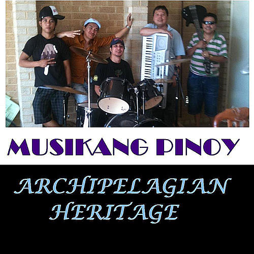 Musikang Pinoy by Archipelagian Heritage