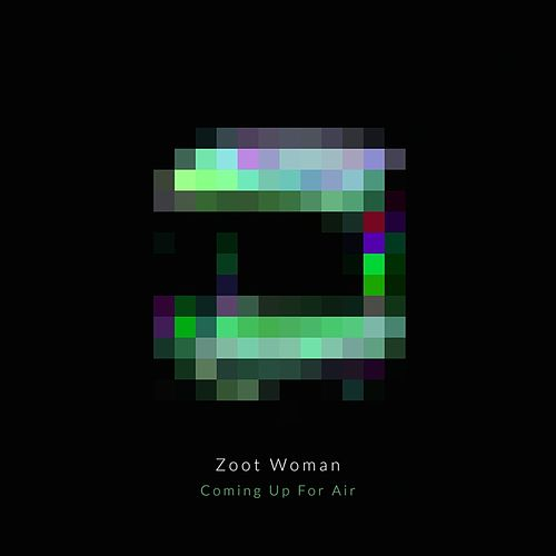 Coming Up for Air (Remixes) by Zoot Woman