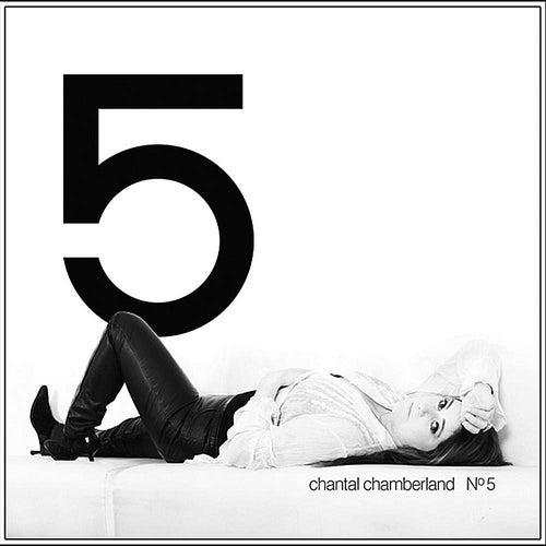 Chantal No 5 von Chantal Chamberland