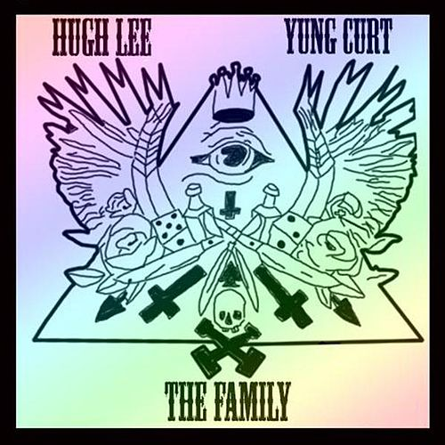 The Family (feat. Yung Curt) by Hugh Lee