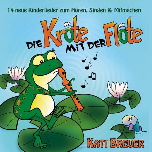 Die Kröte mit der Flöte von Kati Breuer