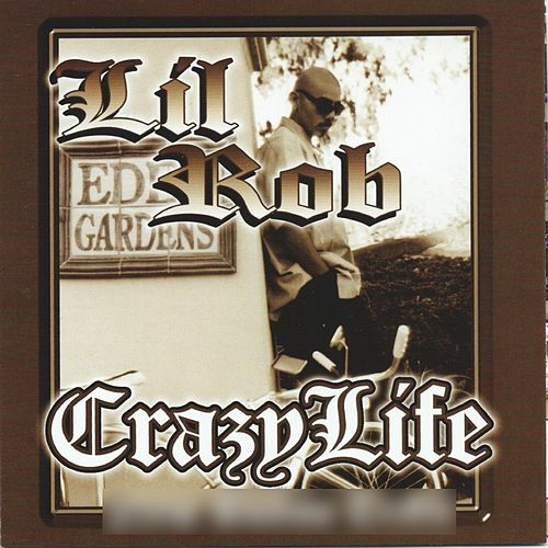 Crazy Life de Lil Rob