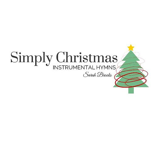 Simply Christmas: Instrumental Hymns by Sarah Brooks