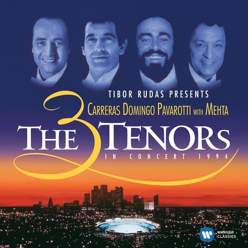 The Three Tenors in Concert, 1994 by The Three Tenors