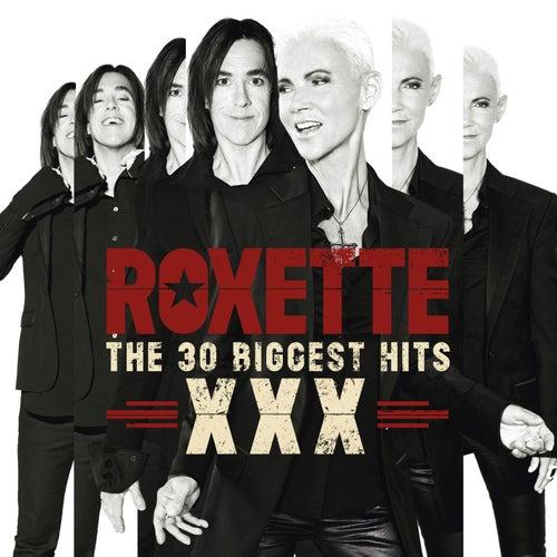 The 30 Biggest Hits XXX de Roxette