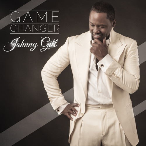 Game Changer by Johnny Gill